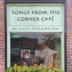 Album: Songs from the Corner Café